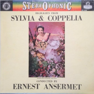Ernest Ansermet ‎– Highlights From Sylvia & Coppelia