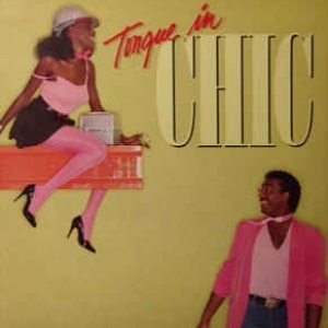 Chic ‎– Tongue In Chic