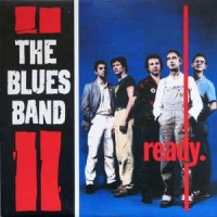 The Blues Band ‎– Ready