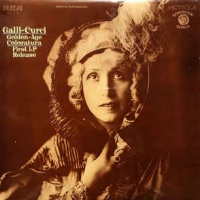 Galli-Curci* ‎– Golden-Age Coloratura