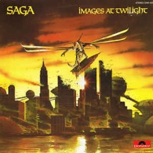 Saga  ‎– Images At Twilight