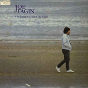 Joe Fagin ‎– Why Don't We Spend The Night