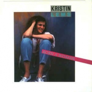 Kristin Lems ‎– Born A Woman