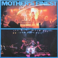 Mother's Finest ‎– Mother's Finest Live