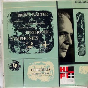 Beethoven* - Bruno Walter Conducting The Philharmonic-Symphony Orchestra Of New York* ‎– Symphonies No 2 In D Major, Op. 36 And No 4 In B-Flat Major, Op. 60
