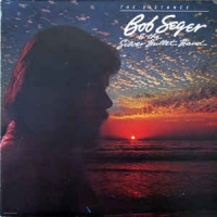 Bob Seger & The Silver Bullet Band ‎– The Distance
