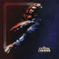 The Crystal Caravan ‎– Against The Rising Tide