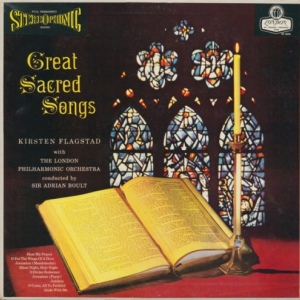 Kirsten Flagstad, The London Philharmonic Orchestra, Sir Adrian Boult ‎– Great Sacred Songs