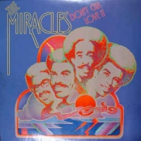 The Miracles ‎– Don't Cha Love It