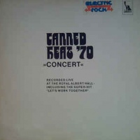 Canned Heat ‎– '70 Concert: Recorded Live In Europe