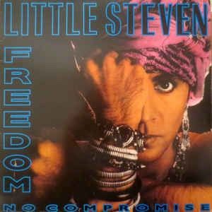 Little Steven ‎– Freedom No Compromise