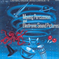 Vera Gray - Desmond Briscoe ‎– Listen, Move And Dance No. 4 - Moving Percussion And Electronic Sound Pictures